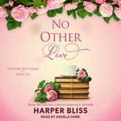 No Other Love  Audiobook, by Harper Bliss