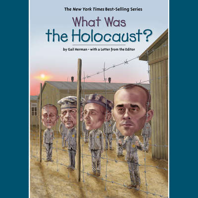 What Was the Holocaust? Audiobook, by Gail Herman