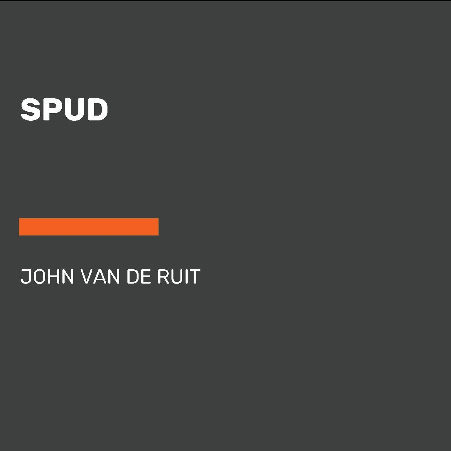 Spud Audiobook, by John van de Ruit