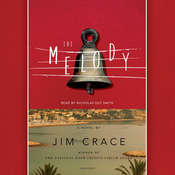 The Melody: A Novel Audiobook, by Jim Crace|