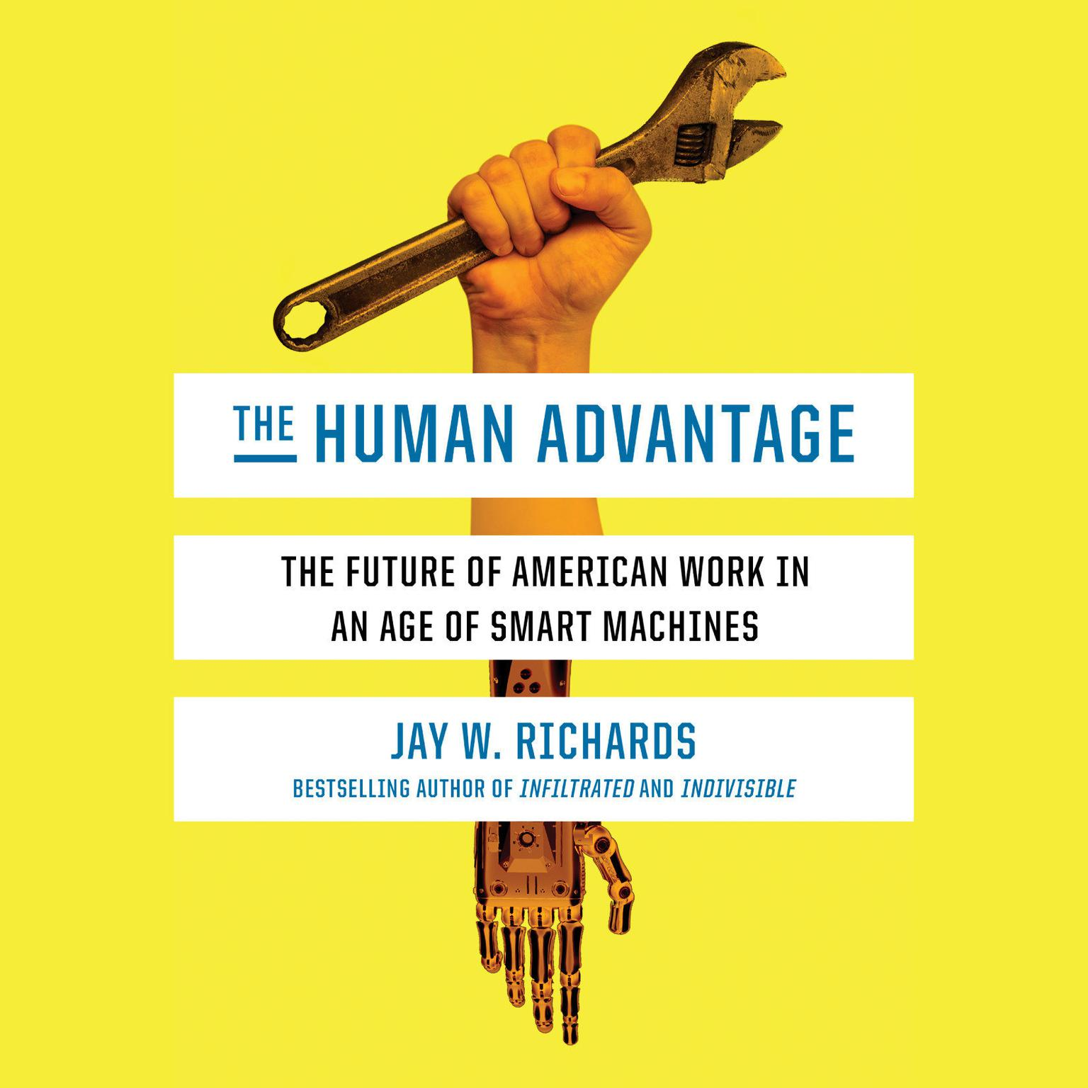 Printable The Human Advantage: The Future of American Work in an Age of Smart Machines Audiobook Cover Art