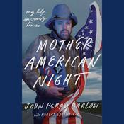 Mother American Night: My Life in Crazy Times Audiobook, by Robert Greenfield