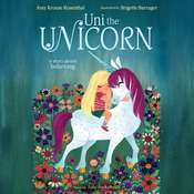 Uni the Unicorn Audiobook, by Amy  Krouse Rosenthal