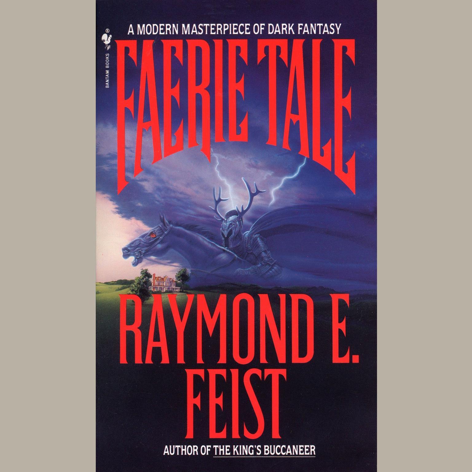 Faerie Tale Audiobook, by Raymond E. Feist