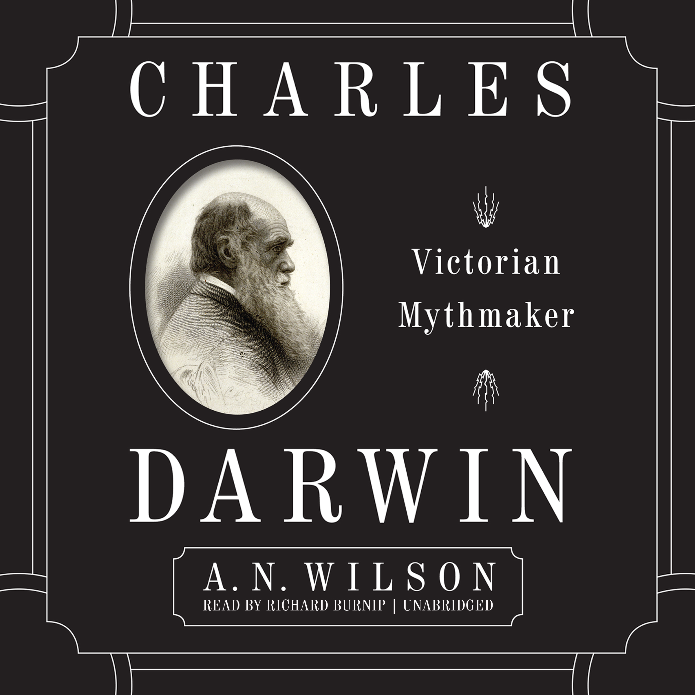 Printable Charles Darwin: Victorian Mythmaker Audiobook Cover Art
