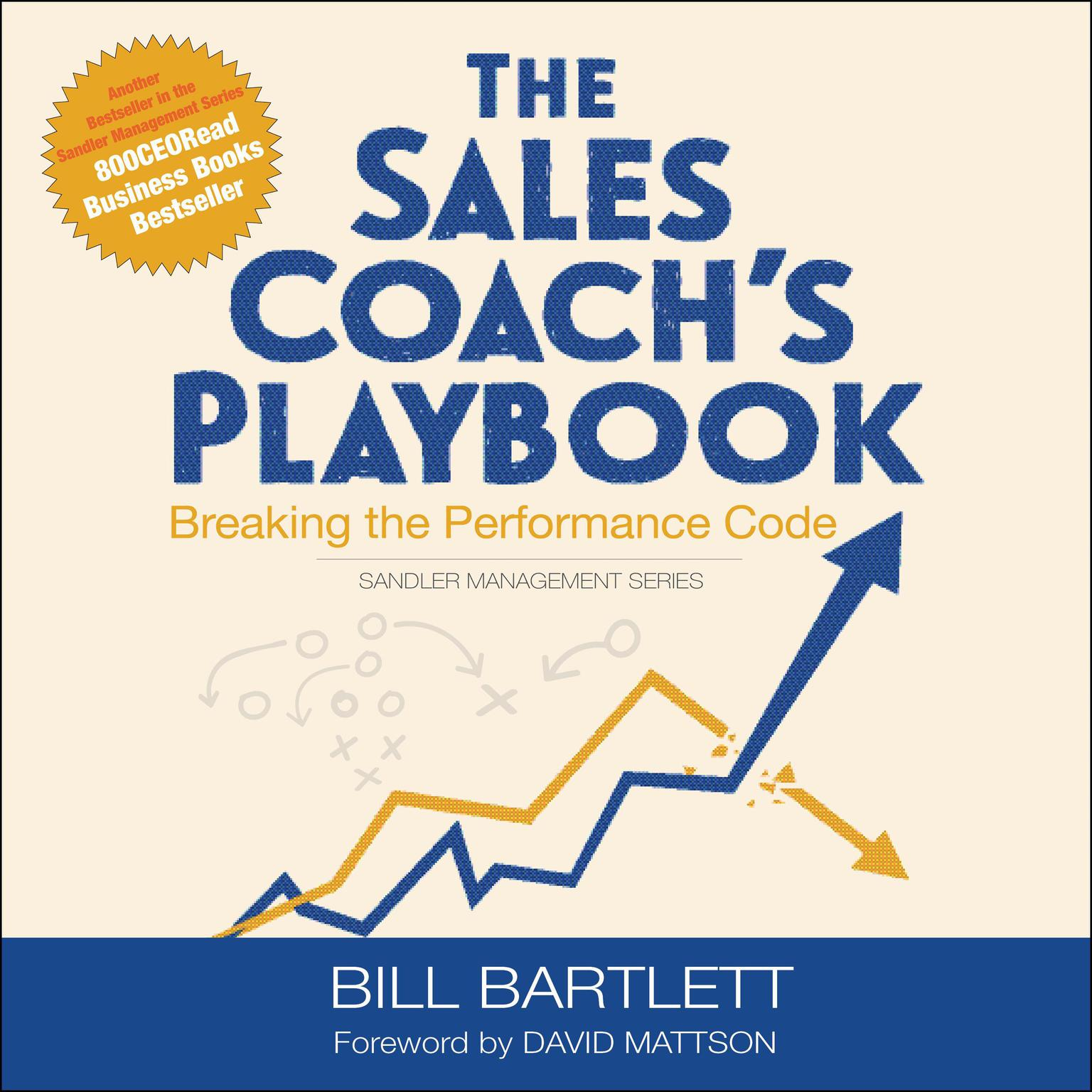 Printable The Sales Coach's Playbook: Breaking the Performance Code Audiobook Cover Art