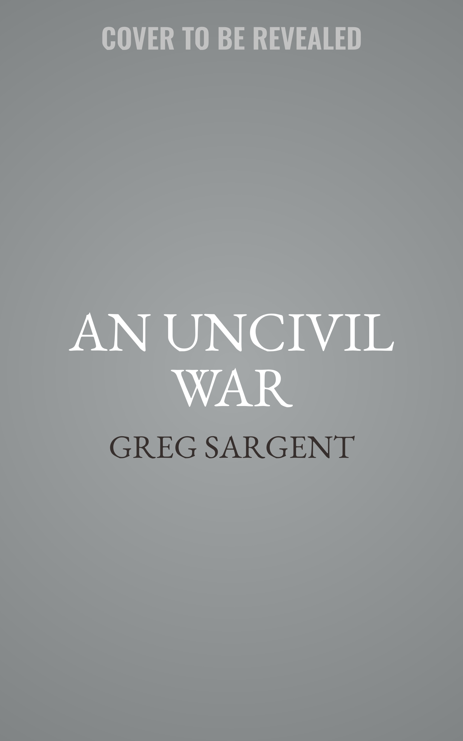 Printable An Uncivil War: Taking Back Our Democracy in an Age of Trumpian Disinformation and Thunderdome Politics Audiobook Cover Art