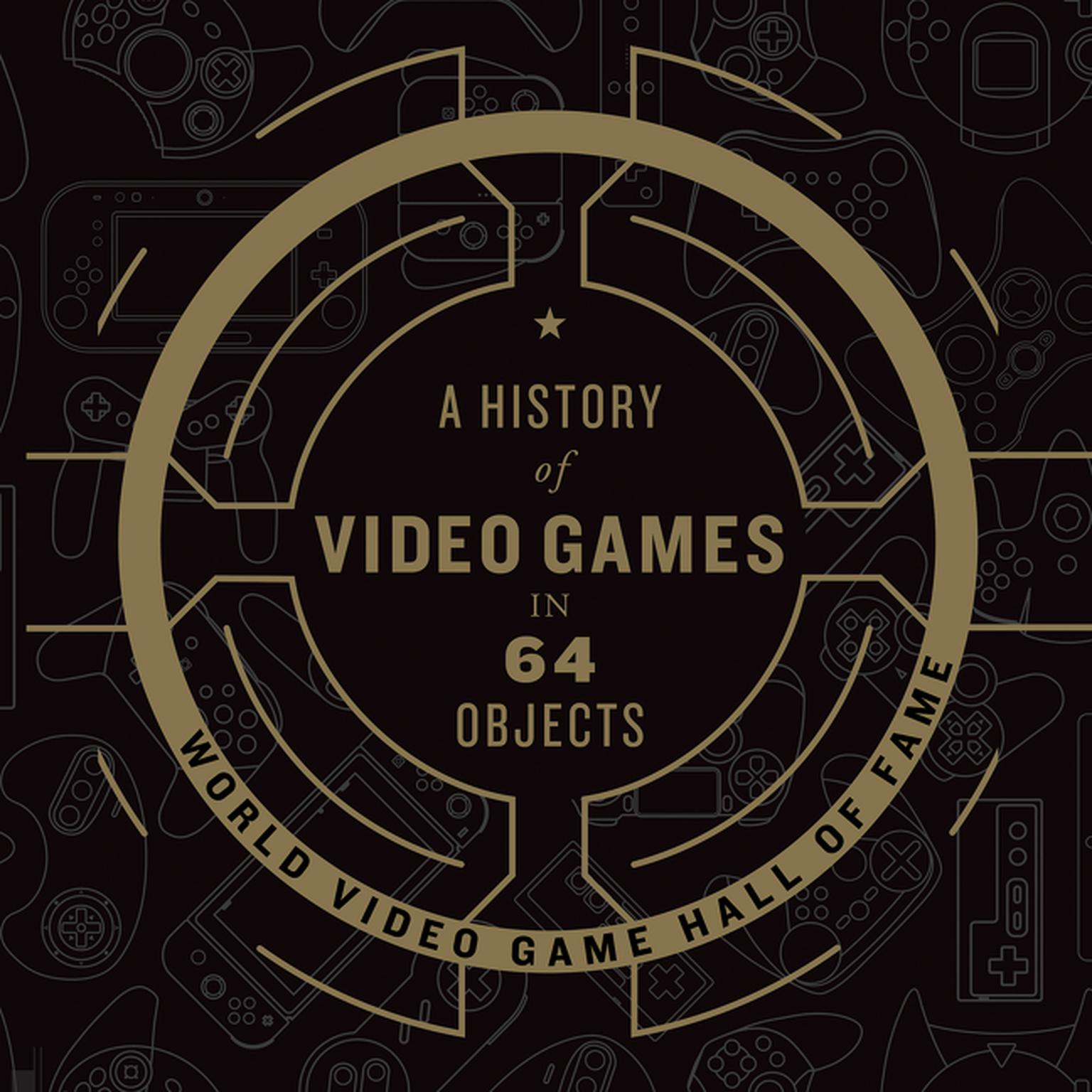 Printable A History of Video Games in 64 Objects Audiobook Cover Art