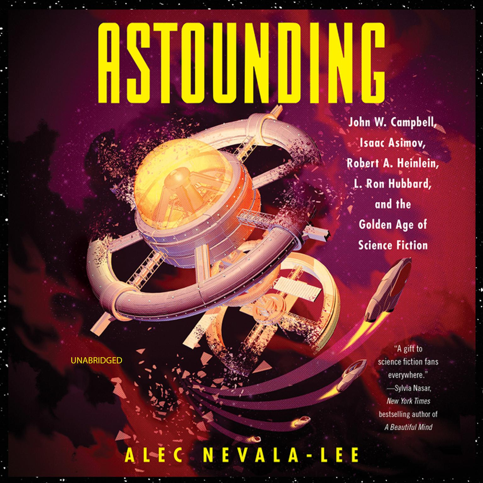 Printable Astounding: John W. Campbell, Isaac Asimov, Robert A. Heinlen, L. Ron Hubbard, and the Golden Age of Science Fiction Audiobook Cover Art