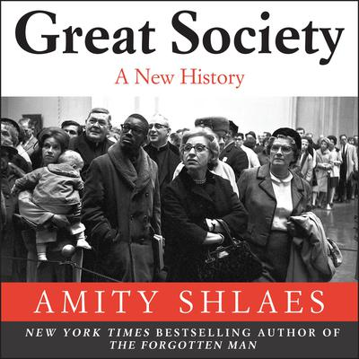 Great Society: A New History Audiobook, by