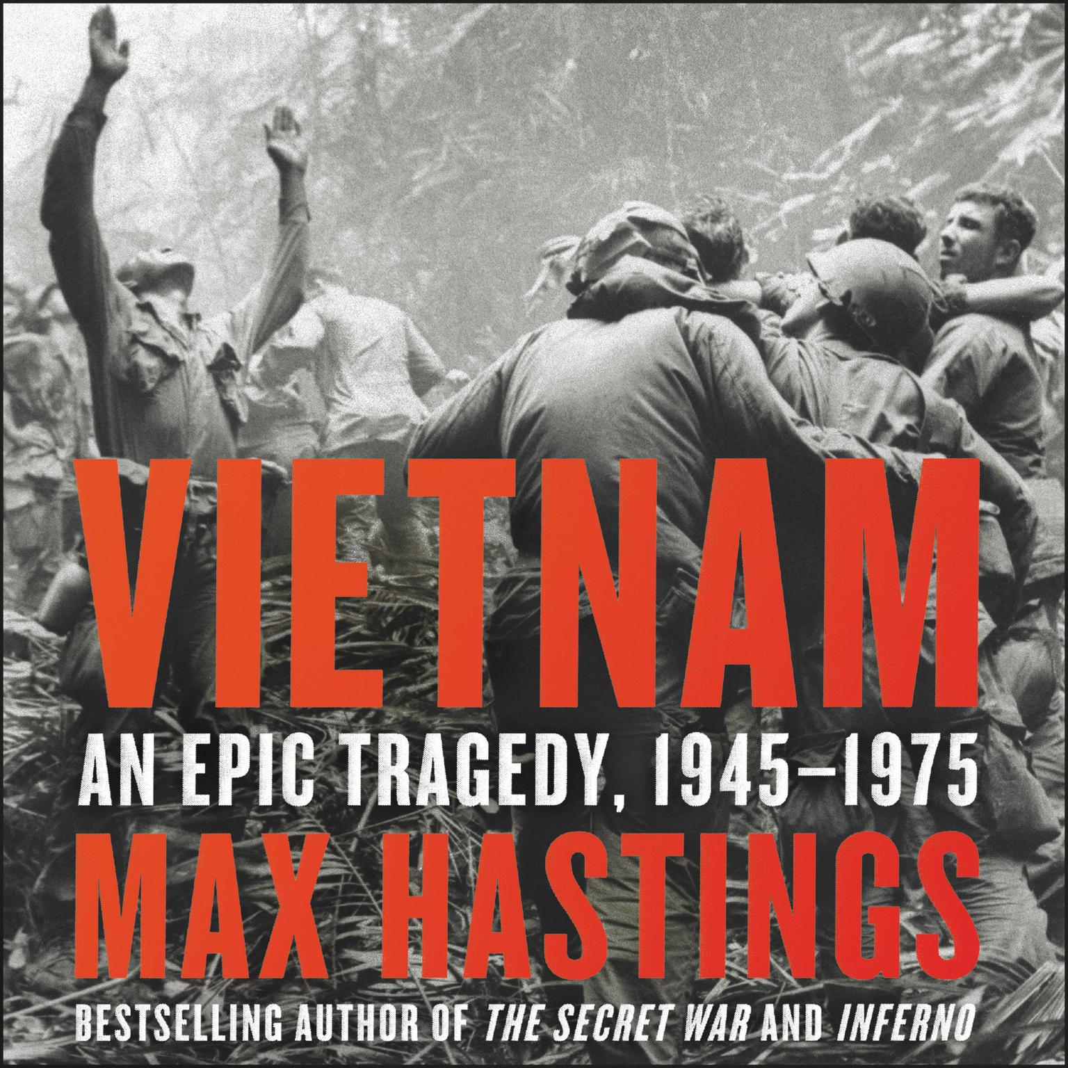 Printable Vietnam: An Epic Tragedy, 1945-1975 Audiobook Cover Art