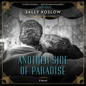 Another Side of Paradise: A Novel Audiobook, by Sally Koslow