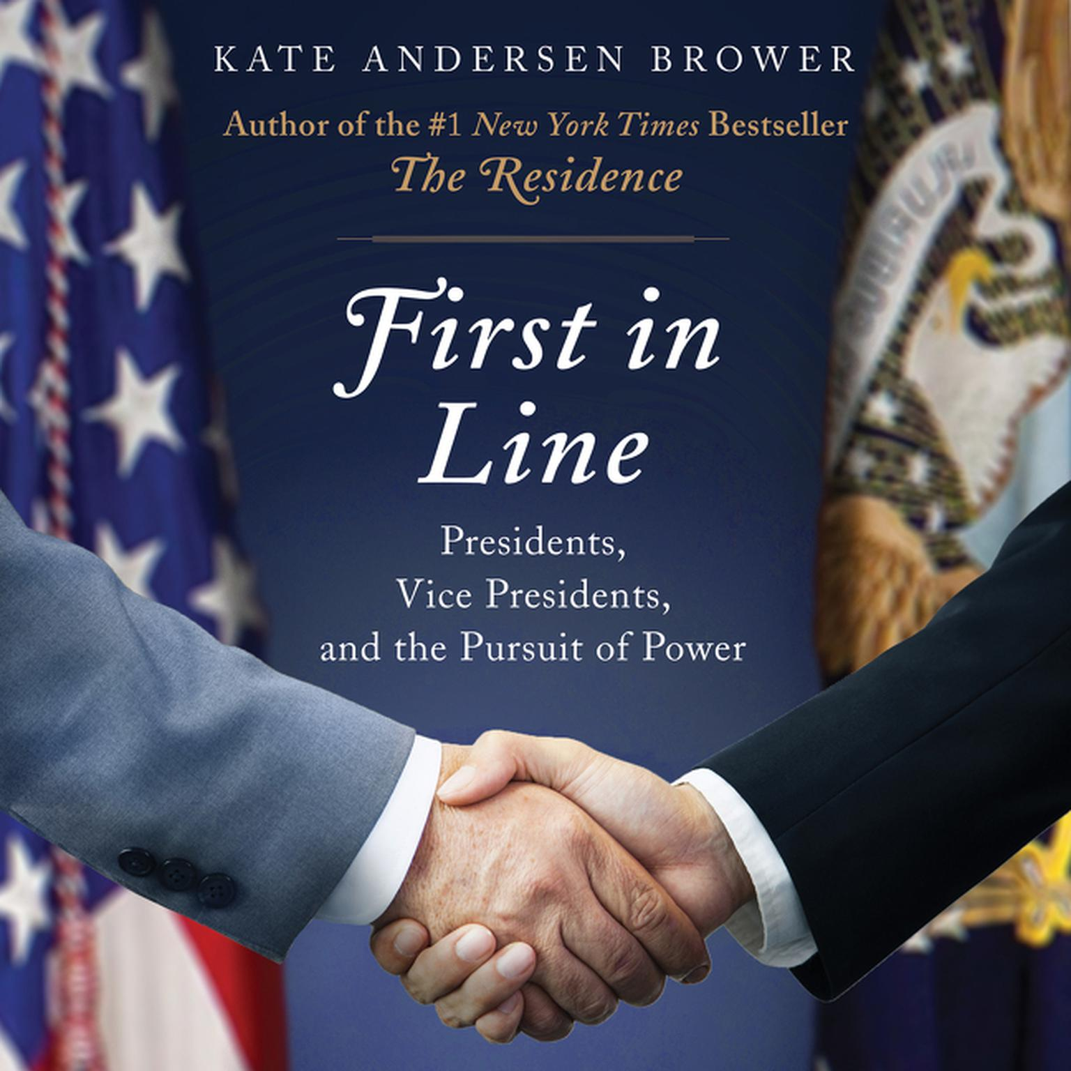 Printable First in Line: Presidents, Vice Presidents, and the Pursuit of Power Audiobook Cover Art