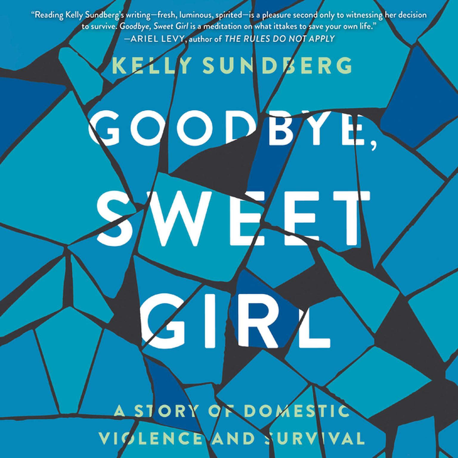 Printable Goodbye, Sweet Girl: A Story of Domestic Violence and Survival Audiobook Cover Art