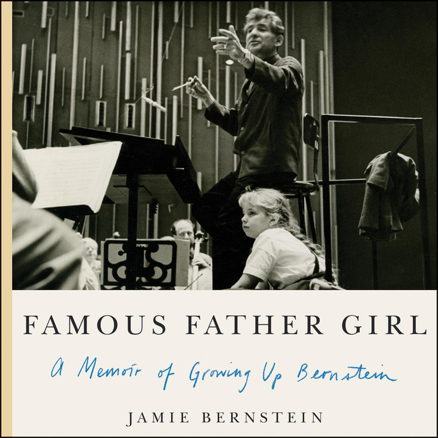 Printable Famous Father Girl: A Memoir of Growing Up Bernstein Audiobook Cover Art