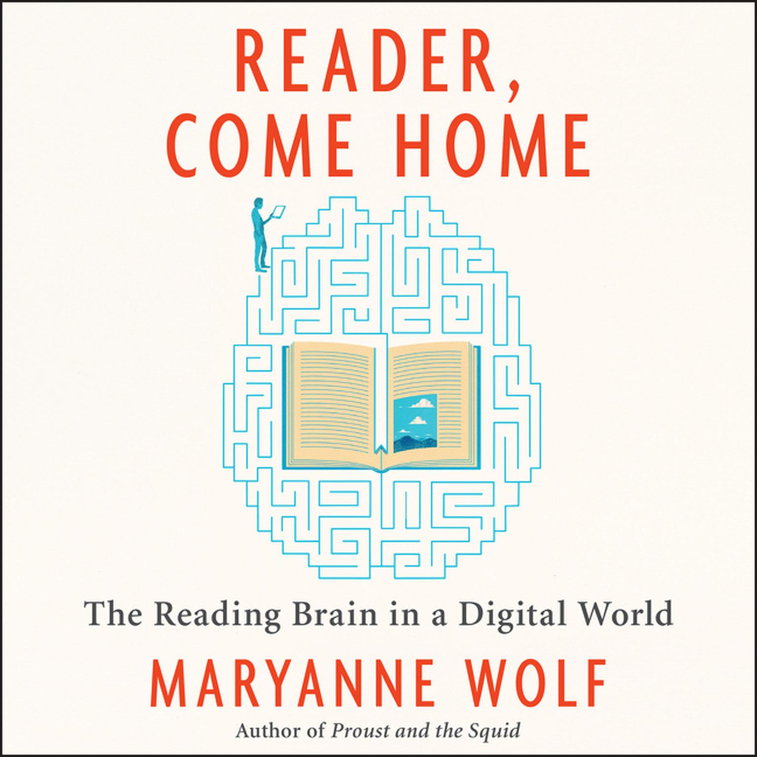 Printable Reader, Come Home: The Reading Brain in a Digital World Audiobook Cover Art