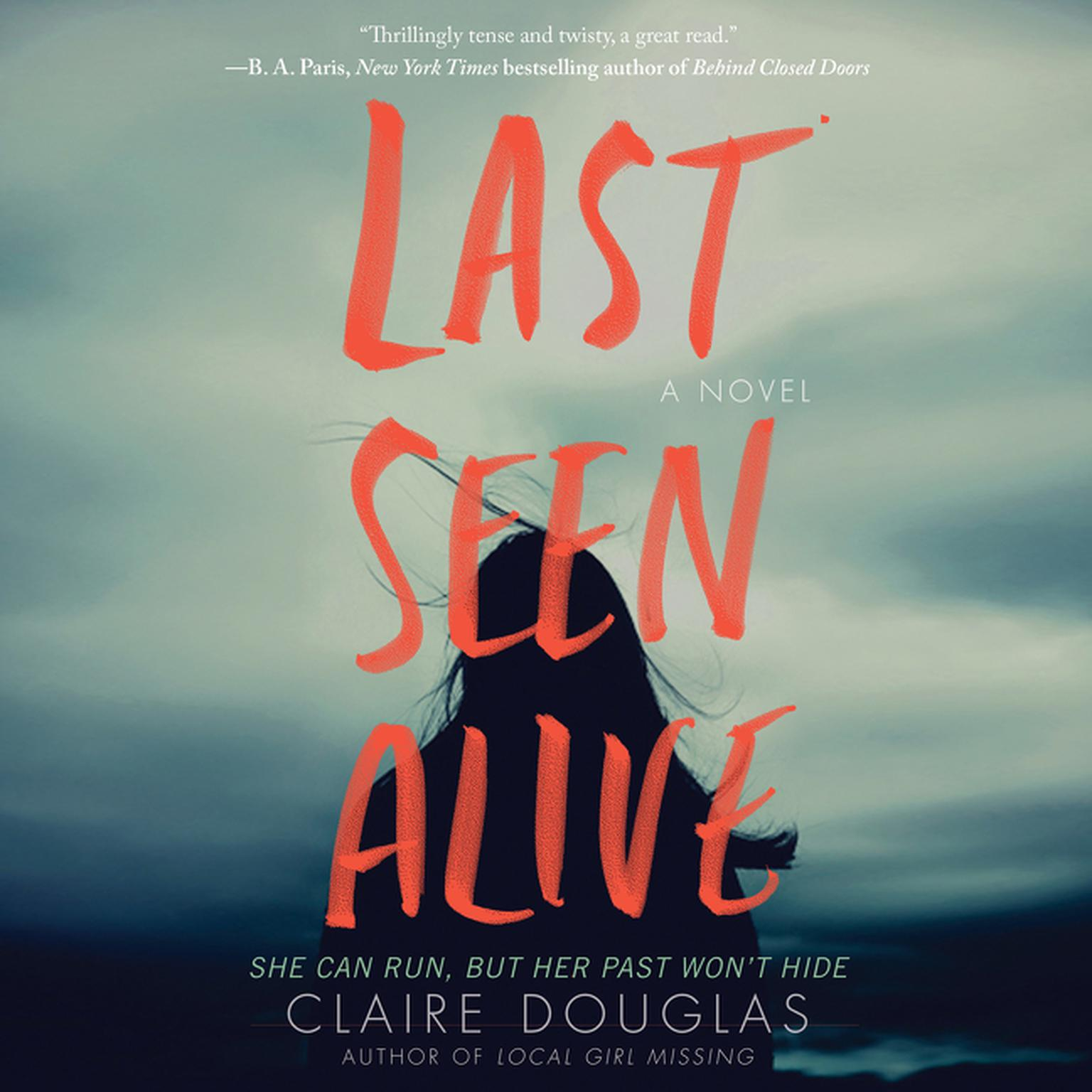 Printable Last Seen Alive: A Novel Audiobook Cover Art