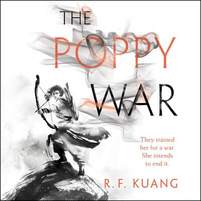 The Poppy War: A Novel Audiobook, by R. F. Kuang