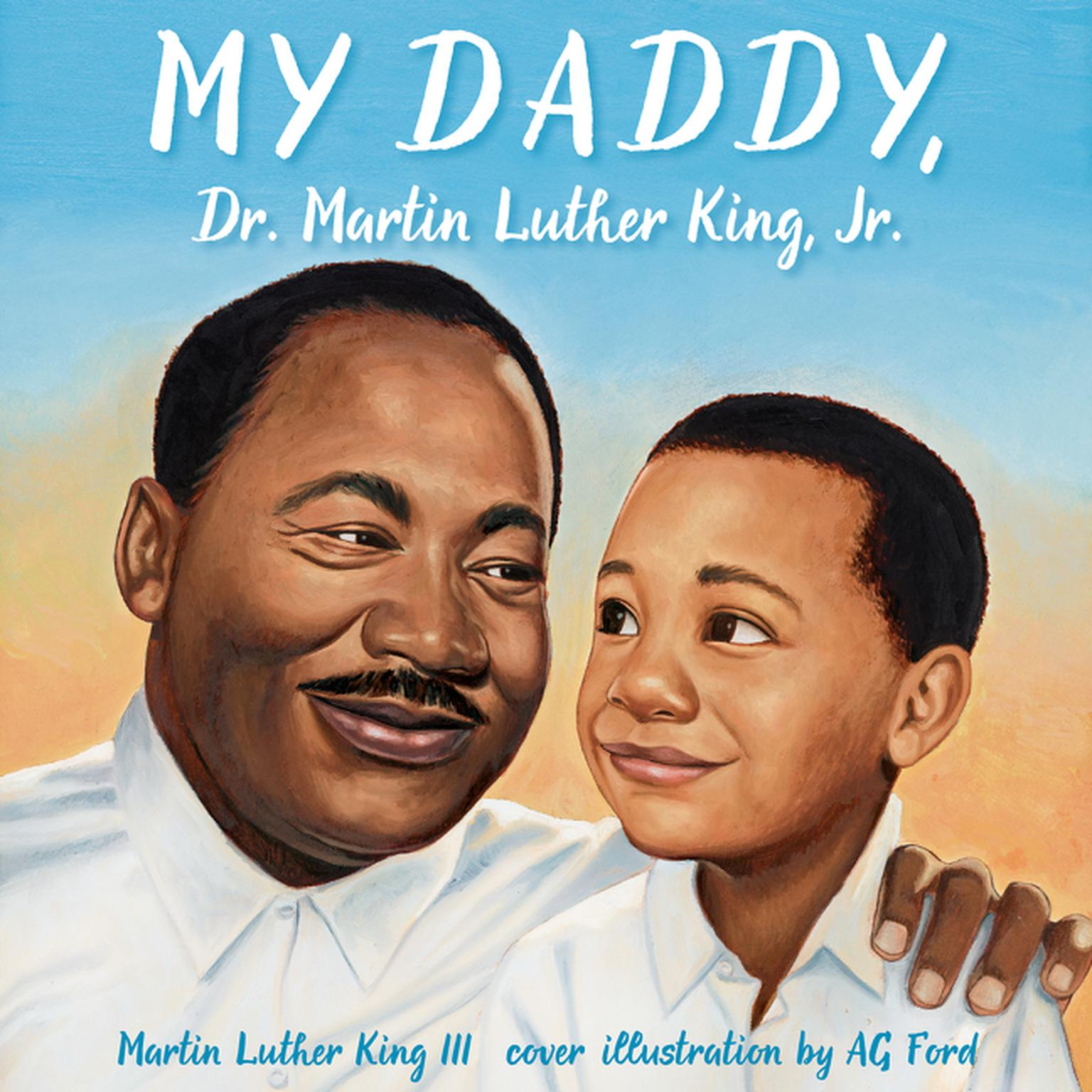 Printable My Daddy, Dr. Martin Luther King, Jr. Audiobook Cover Art