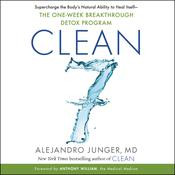 Clean 7: The First Week to a Healthy Life Audiobook, by Alejandro Junger