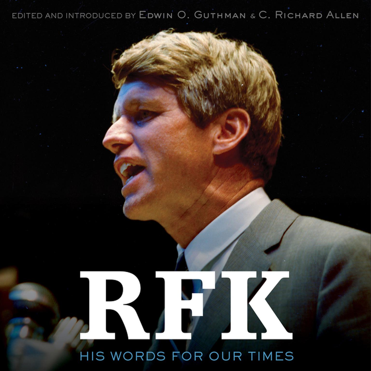 RFK: His Words for Our Times Audiobook, by Robert F. Kennedy