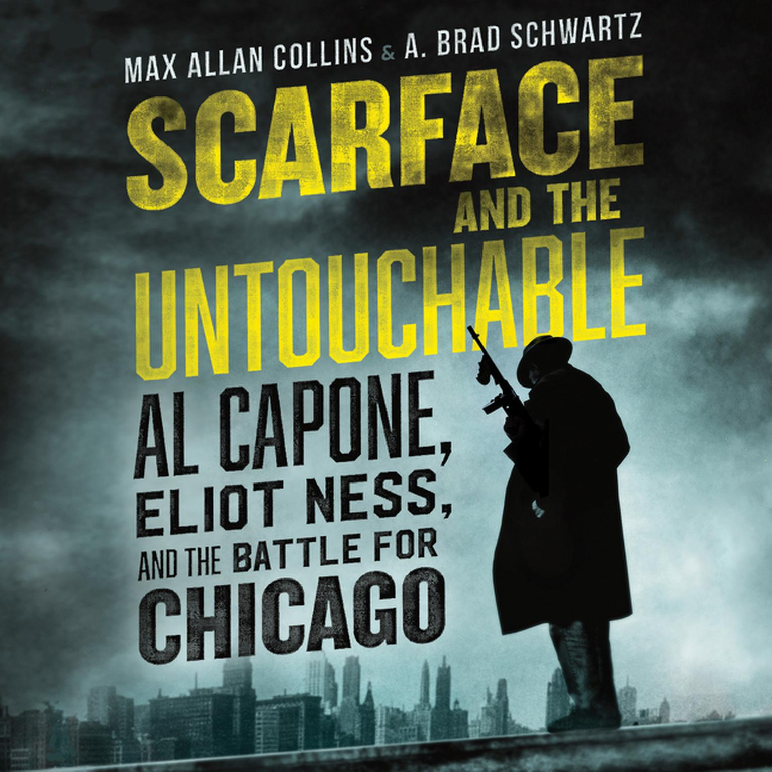 Printable Scarface and the Untouchable: Al Capone, Eliot Ness, and the Battle for Chicago Audiobook Cover Art