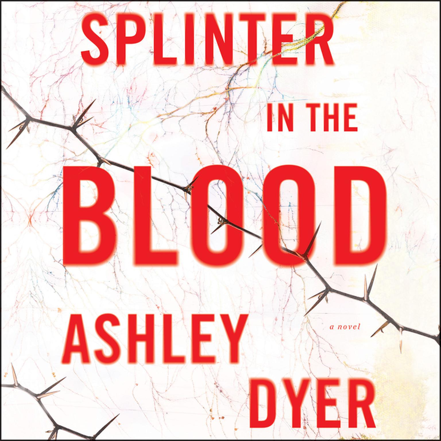 Printable Splinter in the Blood: A Novel Audiobook Cover Art