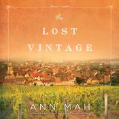 The Lost Vintage: A Novel Audiobook, by Ann Mah