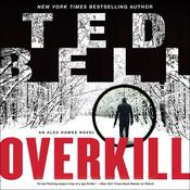 Overkill: An Alex Hawke Novel Audiobook, by Ted Bell