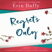 Regrets Only: A Novel Audiobook, by Erin Duffy