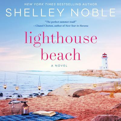 Lighthouse Beach: A Novel Audiobook, by Shelley Noble