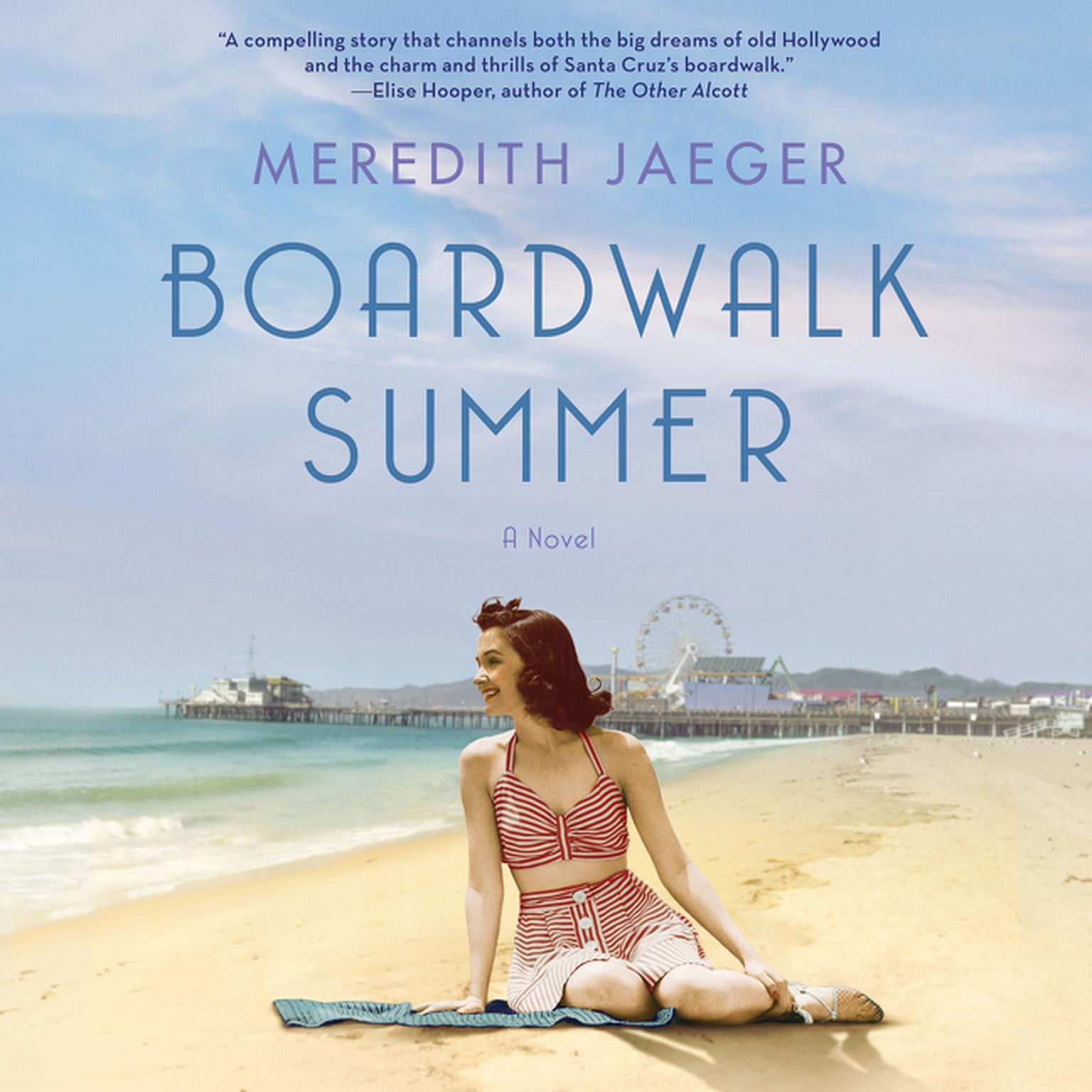 Printable Boardwalk Summer: A Novel Audiobook Cover Art