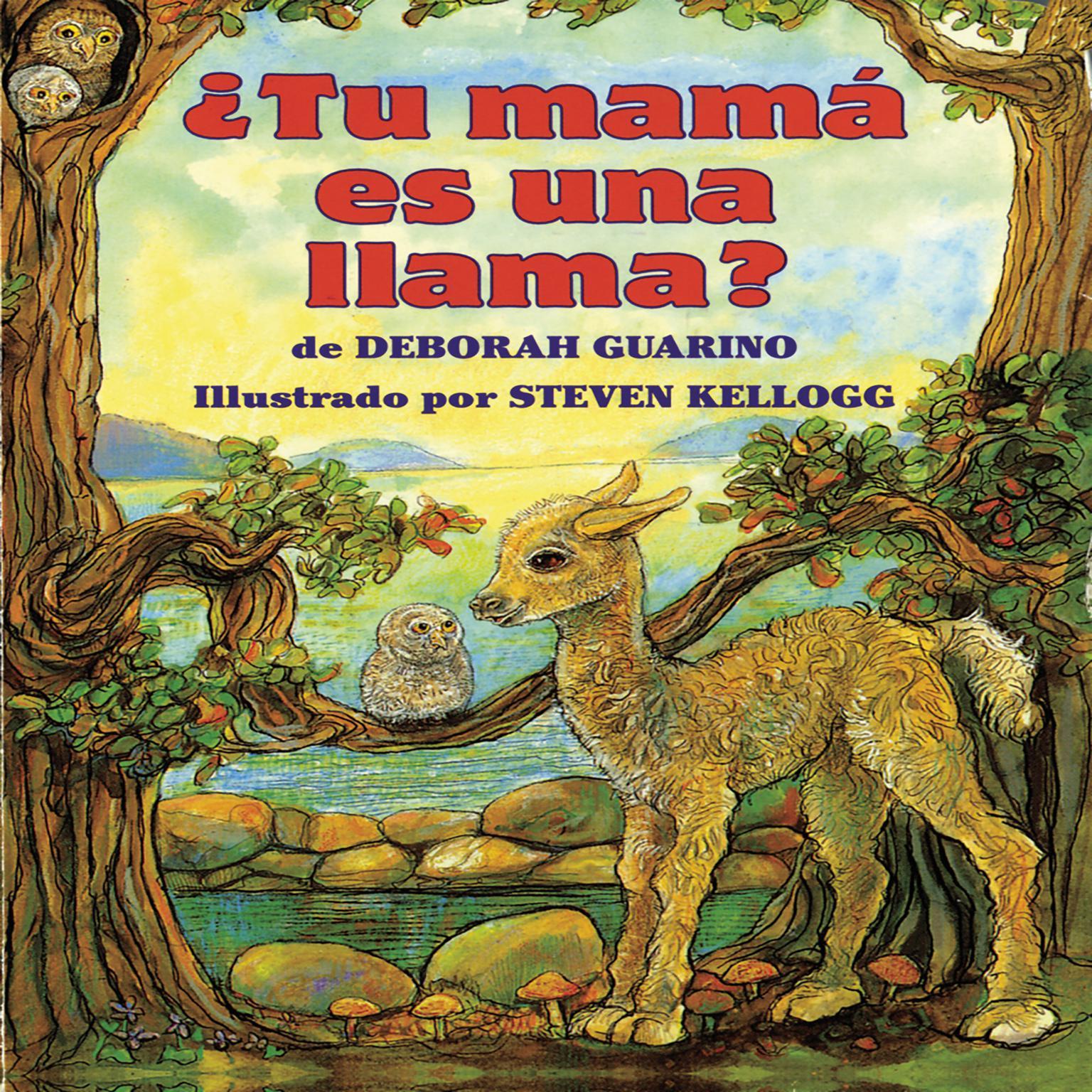 ¿Tu mamá es una llama? Audiobook, by Deborah Guarino