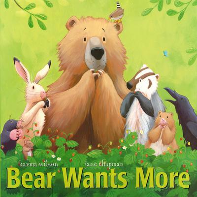 Bear Wants More Audiobook, by Karma Wilson