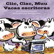 Clic, clac, muu: Vacas escritoras Audiobook, by Doreen Cronin