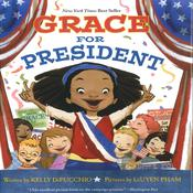 Grace for President Audiobook, by Kelly DiPucchio