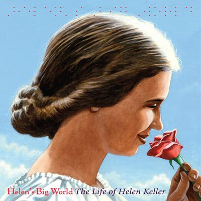 Helens Big World: The Life of Helen Keller Audiobook, by Doreen Rappaport