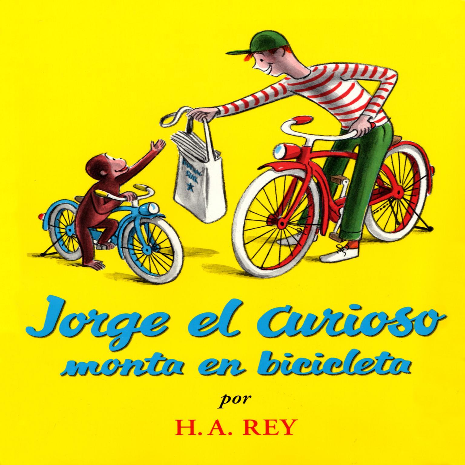 Printable Jorge El Curioso Monta En Bicicleta Audiobook Cover Art