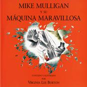 Mike Mulligan y su Maquina Maravillosa Audiobook, by Virginia Lee Burton