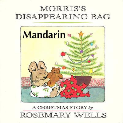 Morris's Disappearing Bag [Mandarin Edition] Audiobook, by Rosemary Wells