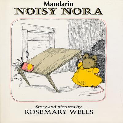 Noisy Nora [Mandarin Edition] Audiobook, by Rosemary Wells