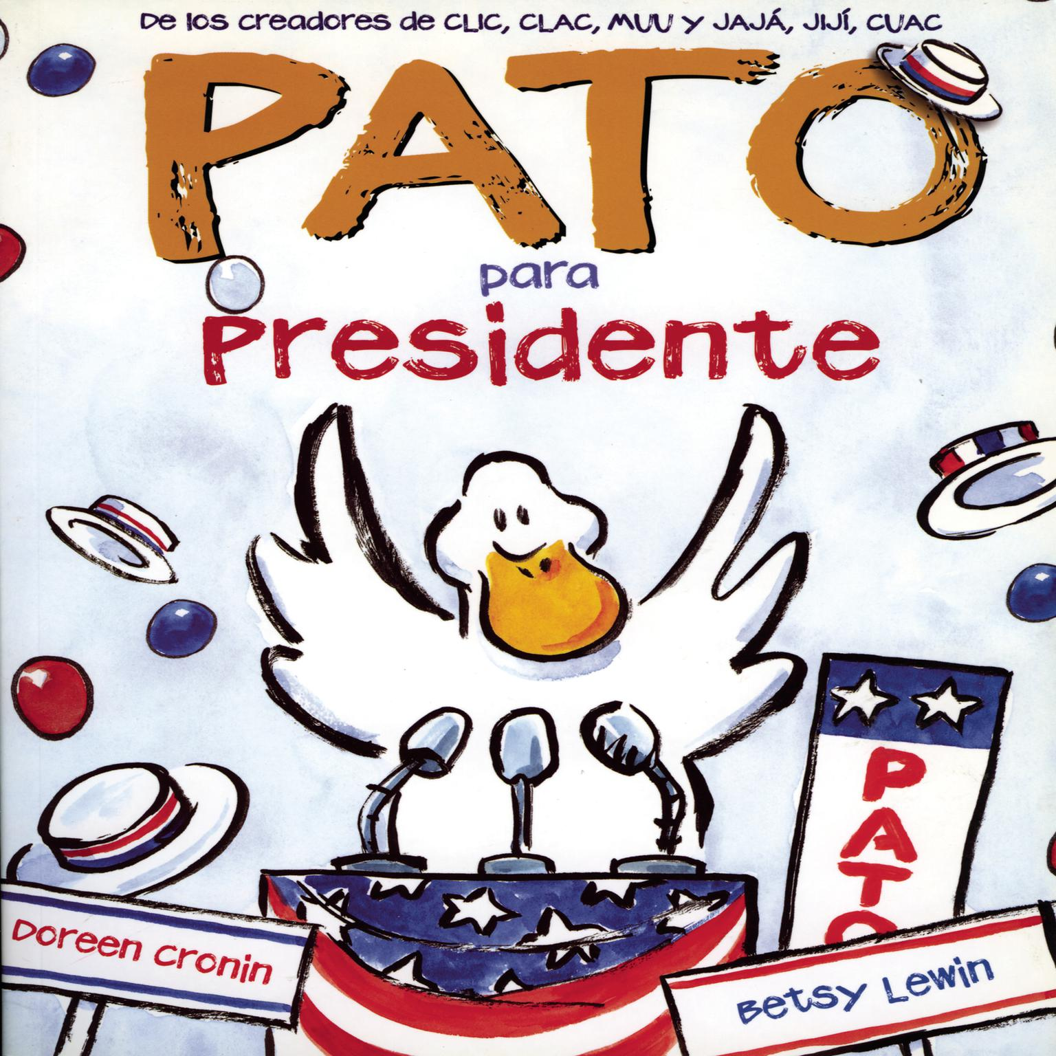 Printable Pato Para Presidente Audiobook Cover Art