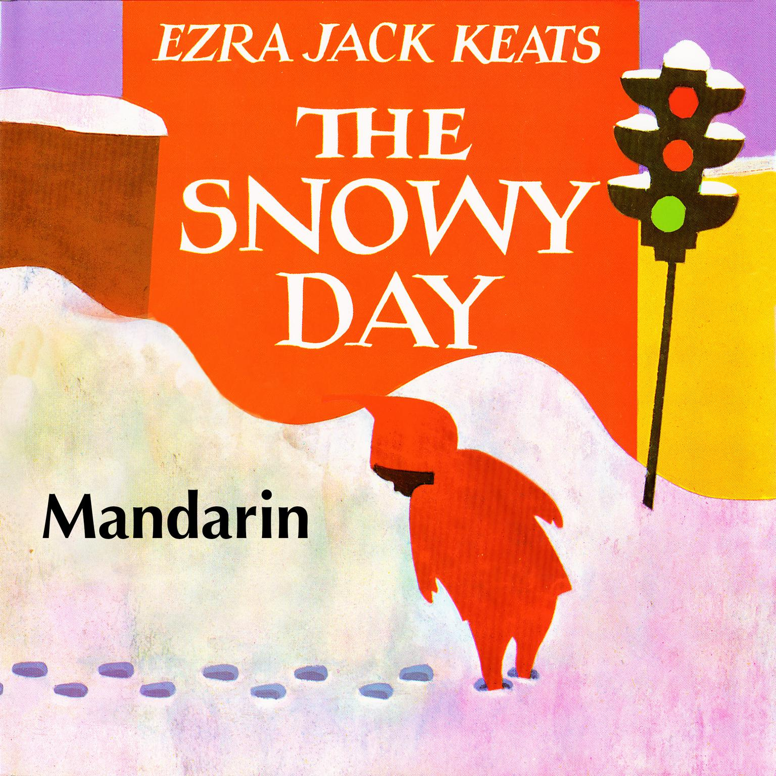 Printable The Snowy Day [Mandarin Edition] Audiobook Cover Art
