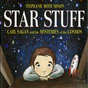 Star Stuff: Carl Sagan and the Mysteries of the Cosmos Audiobook, by Stephanie Roth Sisson