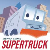 Supertruck Audiobook, by Stephen Savage
