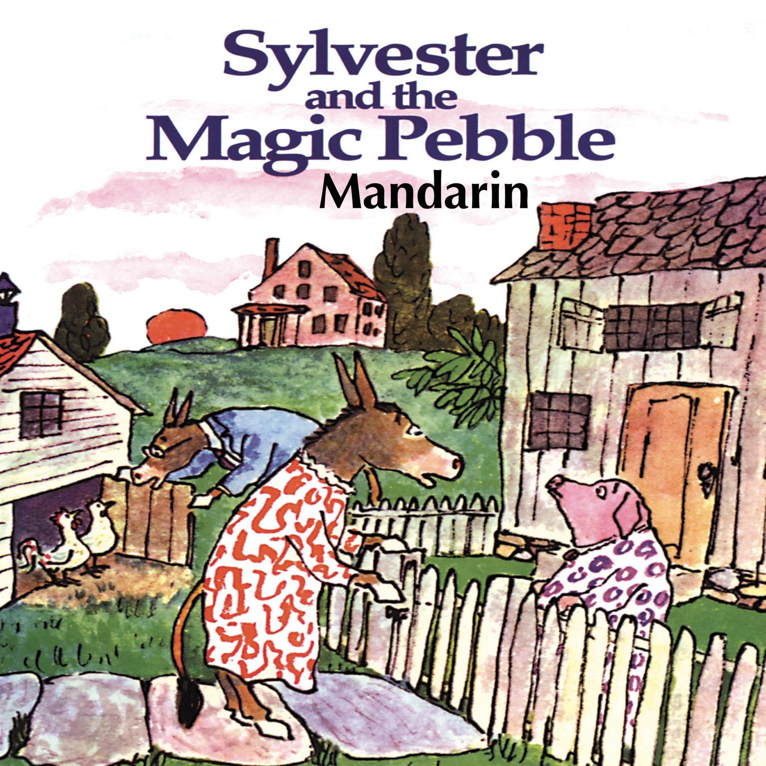 Sylvester & The Magic Pebble [Mandarin Edition] Audiobook, by William Steig