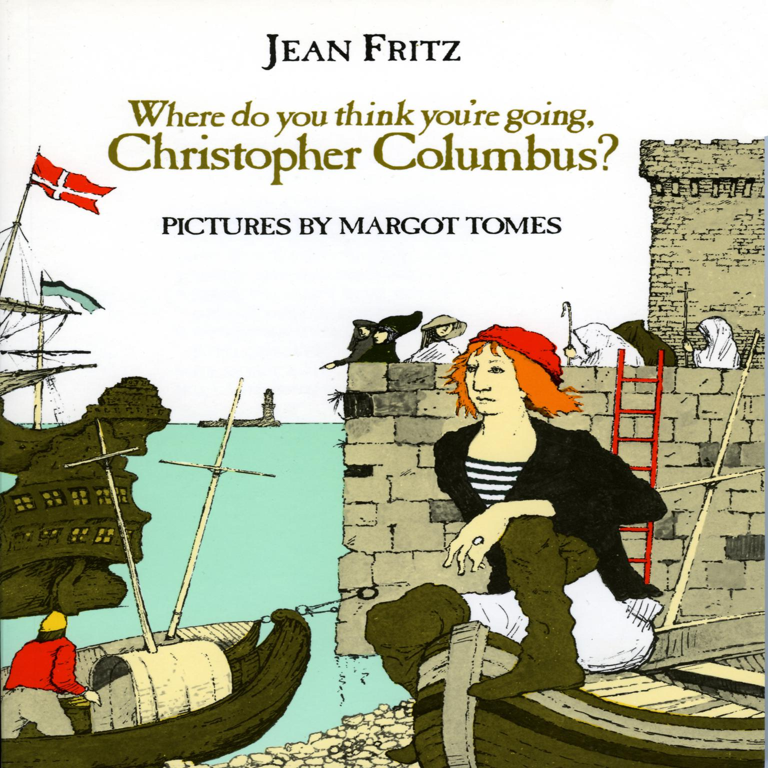 Printable Where Do You Think You're Going, Christopher Columbus? Audiobook Cover Art