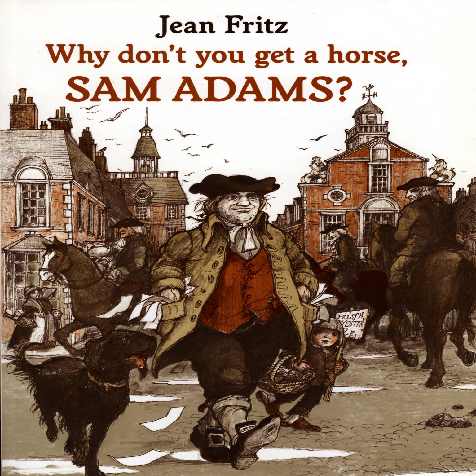Printable Why Don't You Get A Horse, Sam Adams? Audiobook Cover Art