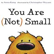 You Are (Not) Small Audiobook, by Anna Kang