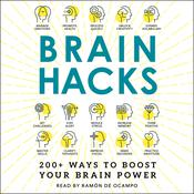 Brain Hacks: 200+ Ways to Boost Your Brain Power Audiobook, by Adams Media